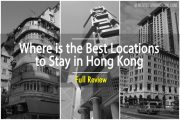 Where Is The Best Location To Stay in Hong Kong
