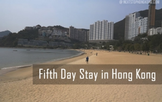 Fifth Day Stay in Hong Kong