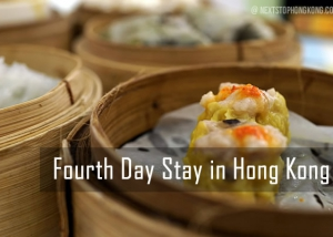 Fourth Day Stay Hong Kong