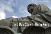Third Day Stay Hong Kong