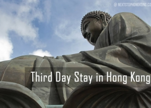 Third Day Stay Hong Kong