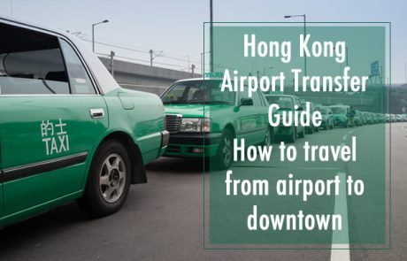 Hong Kong Airport Transfer Guide to Downtown