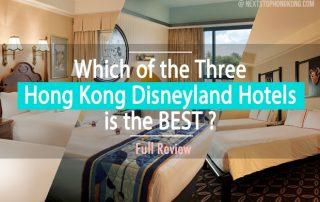 Review and Comparison of Hong Kong Disneyland hotels