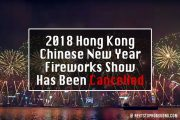 2018 Hong Kong Chinese New Year Fireworks Display Is Cancelled To Mourn the Bus Accident Victims