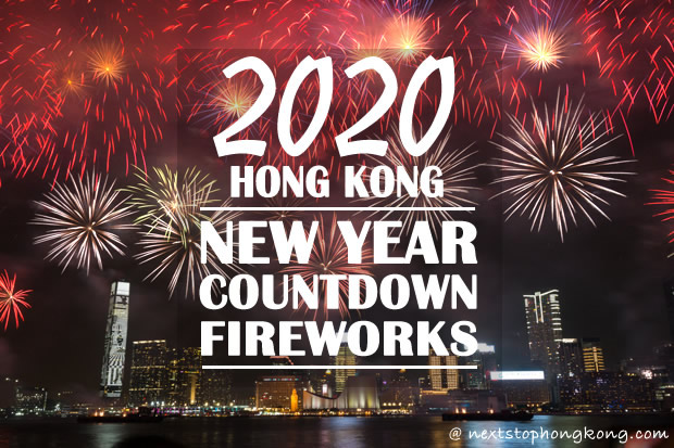 Where To Enjoy 2020 New Year S Eve Countdown Fireworks In Hong Kong